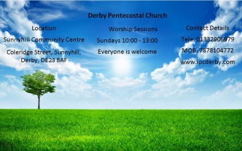 This is a poster for the Derby Pentecostal Church held at the centre